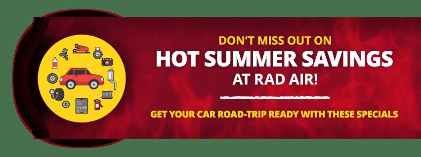 hot summer savings at rad air